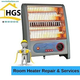 Room Heater Repair by Har Ghar Sewa